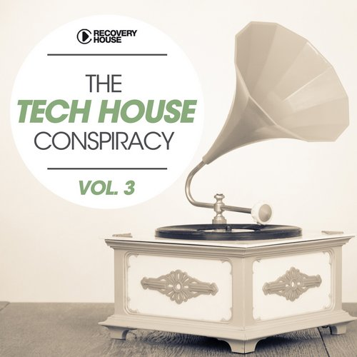 VA - The Tech House Conspiracy, Vol. 3 [RHCOMP2017]