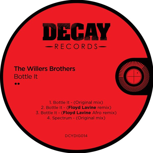 The Willers Brothers - Bottle It [DCYDIG014]