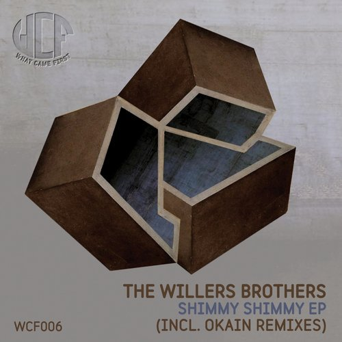 The Willers Brothers - Shimmy Shimmy EP [WCF006]