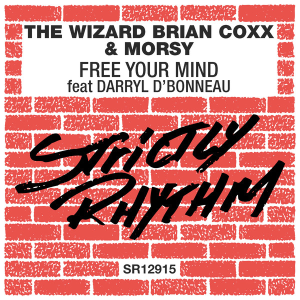 The Wizard Brian Coxx, Morsy - Free Your Mind [SR12915D]