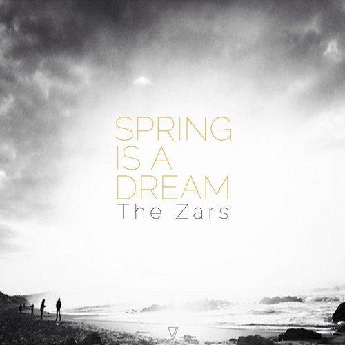 The Zars - Spring Is a Dream [7V010]