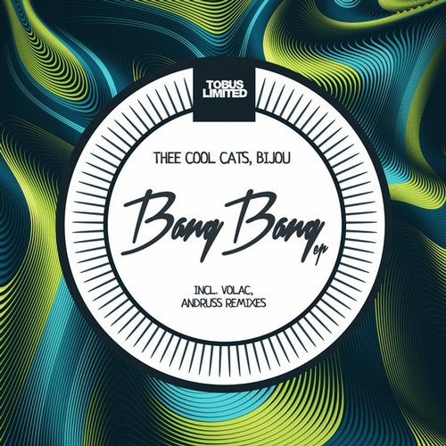 Thee Cool Cats, BIJOU – Bang Bang EP [TBSLD55]