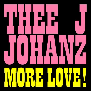 Thee J Johanz – More Love! [RB090D]