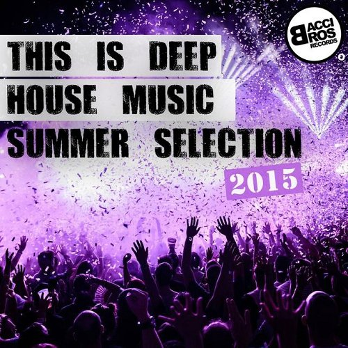 This is deep house music summer selection 2015 for What s deep house music