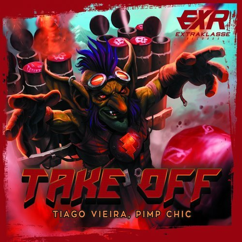 Tiago Vieira, Pimp Chic - Take Off [EXR070]