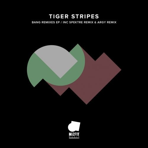 Tiger Stripes - Bang Remixes EP [MRL015]