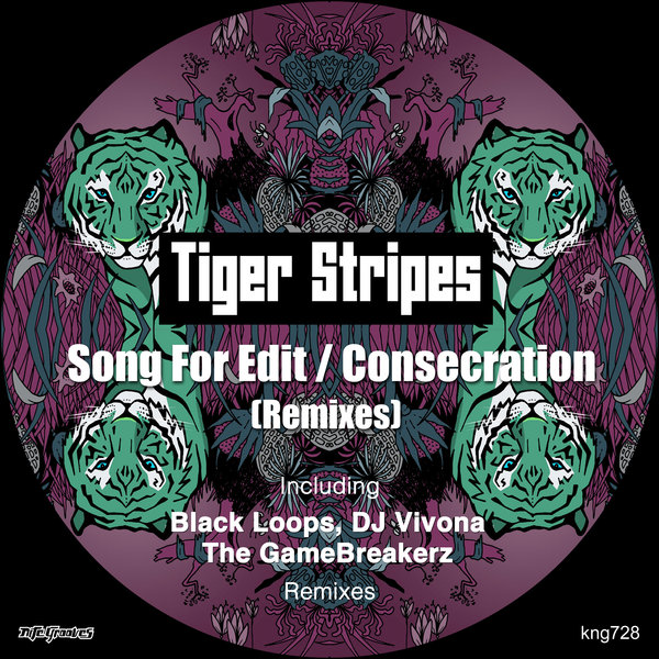Tiger Stripes - Song For Edit / Consecration (Remixes) [KNG728]