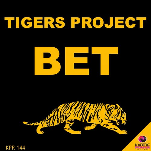 Tigers Project - Bet [KPR144]