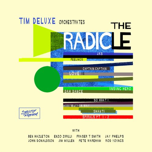 Tim Deluxe – The Radicle [826194316198]