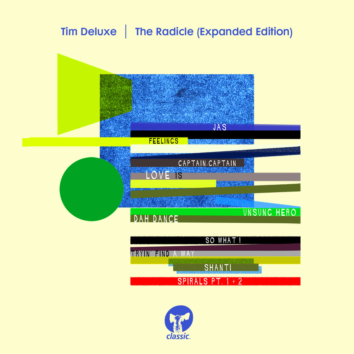 Tim Deluxe - The Radicle (Expanded Edition) [CMCD128]