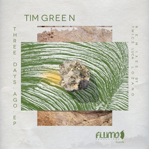 Tim Green - Three Days Ago [FLR039]