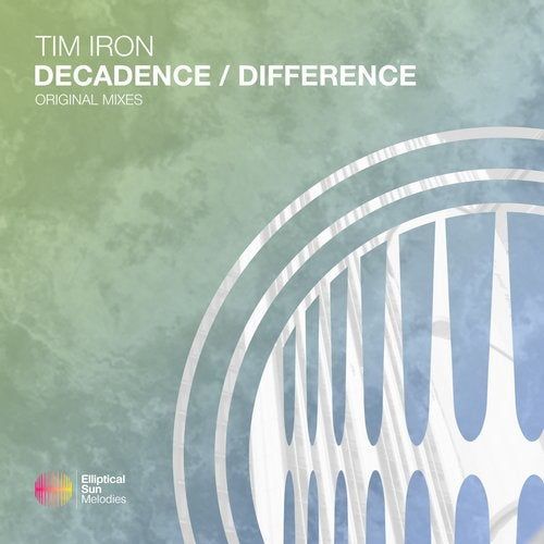 Tim Iron - Decadence - Difference [ESM36]