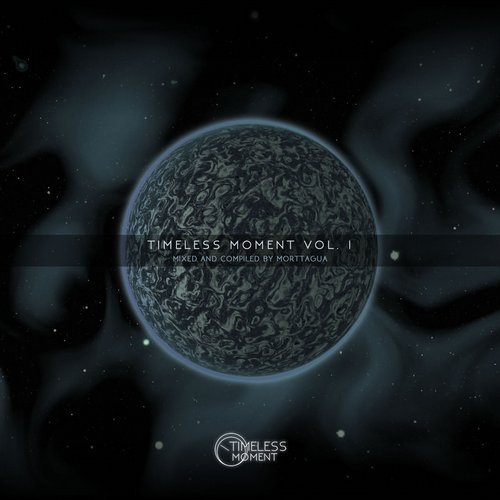 VA - Timeless Moment, Vol. 01 (Mixed and Compiled by Morttagua) [TMV01]