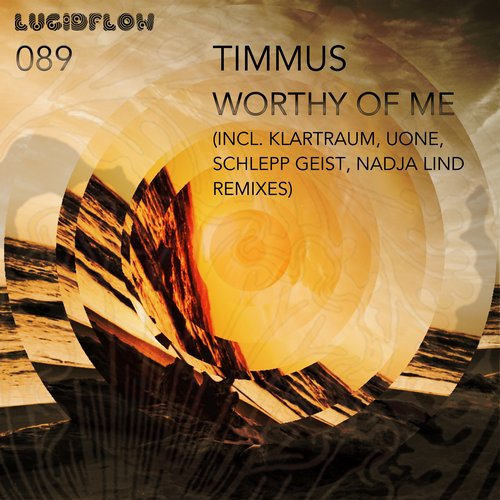 Timmus – Worthy of Me [LF089]