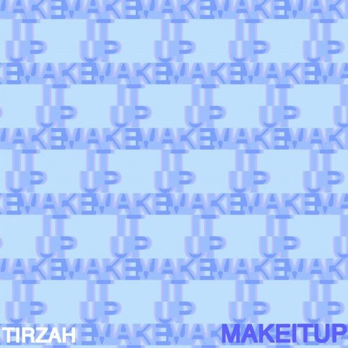 Tirzah - Make it Up [GREC045D]