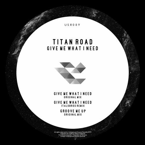 Titan Road – Give Me What I Need [USR089]