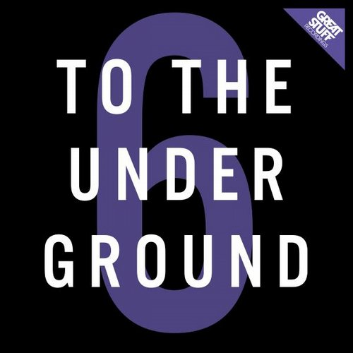 VA - To The Underground, Vol. 6 [GSRCD 029]