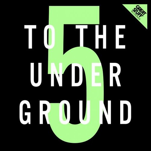 VA - To the Underground, Vol. 5 [GSRCD025]