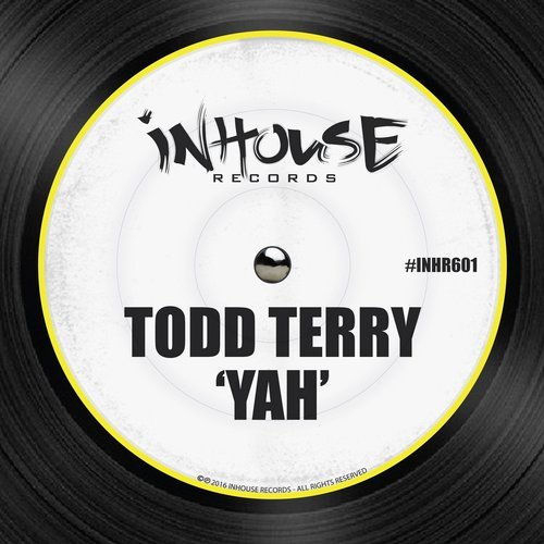 Todd Terry – Yah [INHR601]