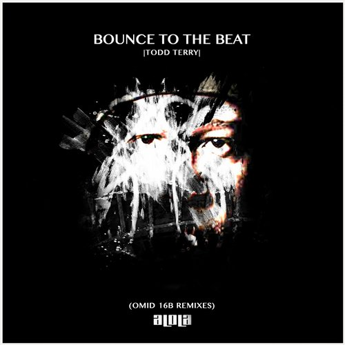 Todd Terry - Bounce To The Beat (Omid 16B Remixes) [ALD058]