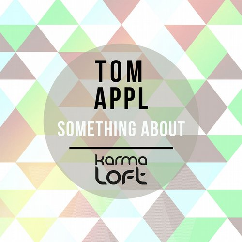 Tom Appl – The Something About [KLMD156]