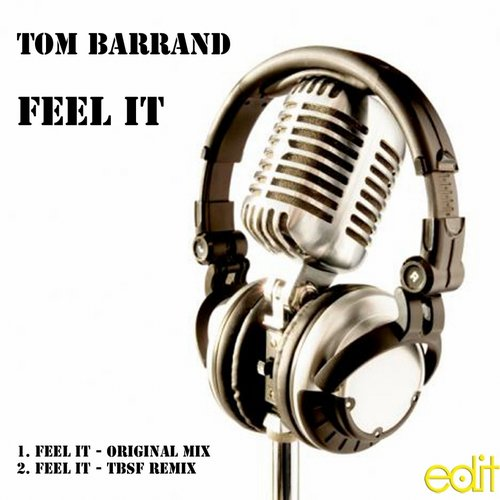 Tom Barrand - Feel It [EL0036]