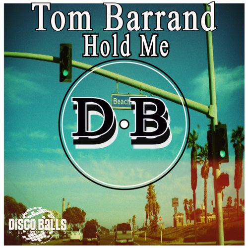 Tom Barrand - Hold Me [DBR216]