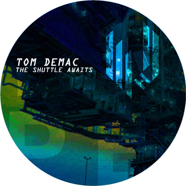 Tom Demac - The Shuttle Awaits [HYPEDIGI048]