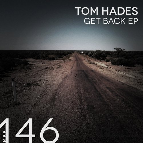 Tom Hades - Get Back [MBE146D]