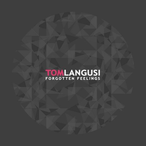 Tom Langusi - Forgotten Feelings [BM118]