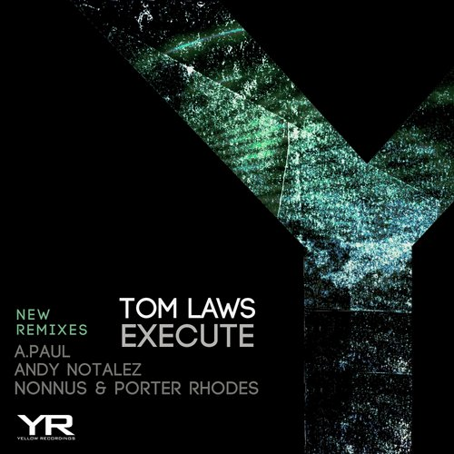 Tom Laws - Execute (New Remixes) [YR056]
