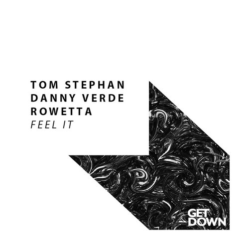 Tom Stephan, Danny Verde, Rowetta - Feel It [GD016]