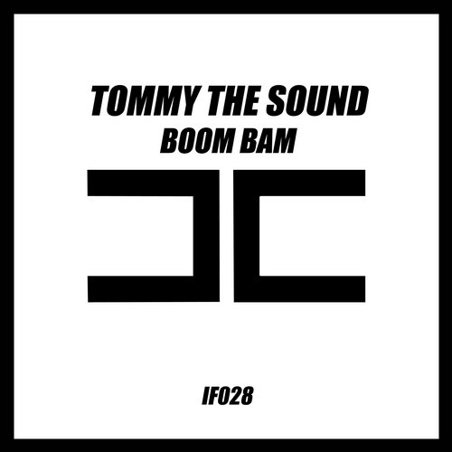 Tommy The Sound - Boom Bam [IF028]