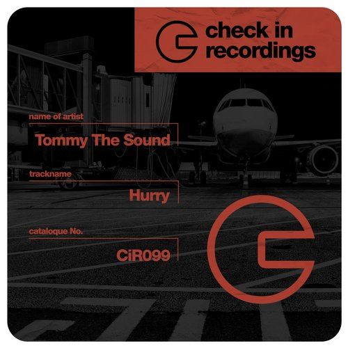 Tommy The Sound - Hurry [CIR099]