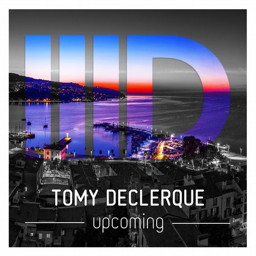 Tomy DeClerque - Upcoming [ID077]