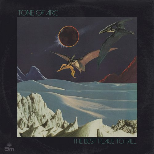 Tone of Arc - The Best Place to Fall [OM649]