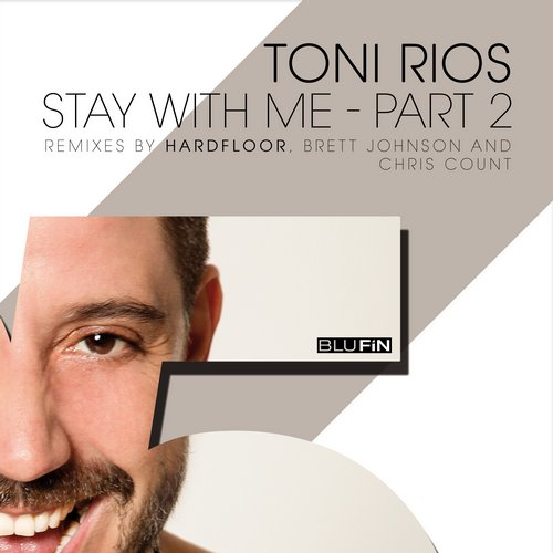 Toni Rios - Stay With Me - Part 2 [BF190]