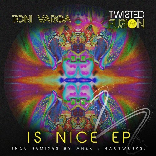 Toni Varga – Is Nice [TF035]