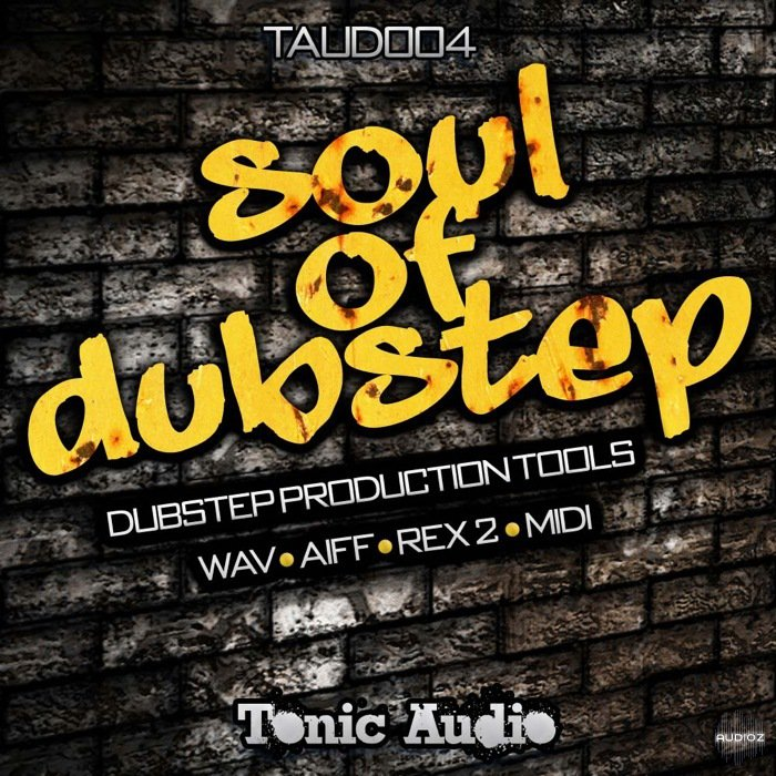 Tonic Audio Soul of Dubstep ACiD WAV AiFF REX MIDI-DISCOVER