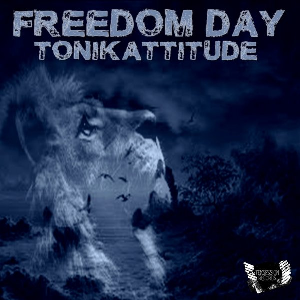 Tonikattitude - Freedom Day [TEK 074]