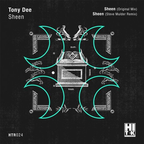 Tony Dee – Sheen [HTR024]