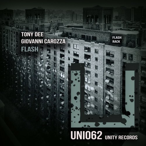 Tony Dee, Giovanni Carozza - Flash [UNI062]