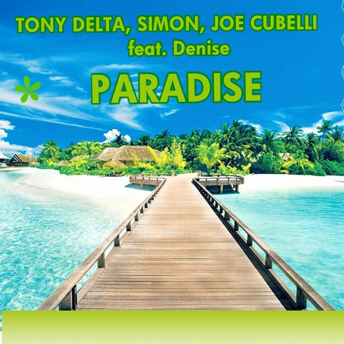 Tony Delta, Denise, Simon, Joe Cubelli - Paradise [8033116073264]