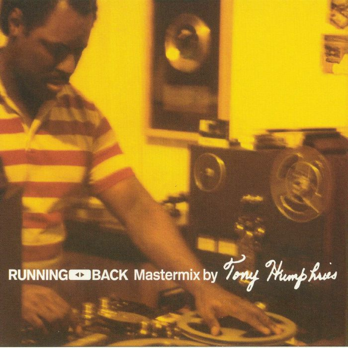 VA - Tony Humphries - Running Back Mastermix