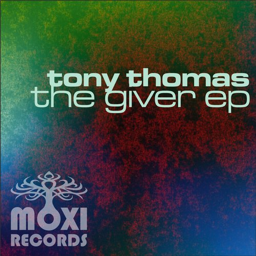Tony Thomas - The Giver [MOXI102B]