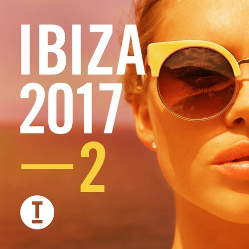 Toolroom Ibiza 2017 Vol. 2 [TOOL58401Z]