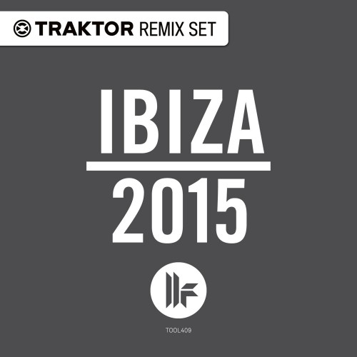 VA - Toolroom Ibiza 2015 (Traktor Remix Sets) [TOOL409TRS]