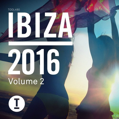 Toolroom Ibiza 2016 Vol. 2 [TOOL49002Z]