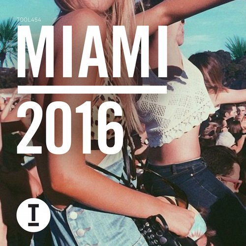 VA - Toolroom Miami 2016 [TOOL45401Z]