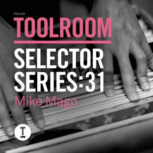VA - Toolroom Selector Series: 31 Mike Mago [TOOL40301Z]
